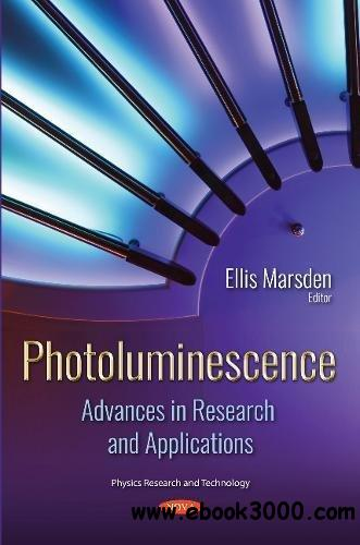 Photoluminescence: Advances in Research and Applications