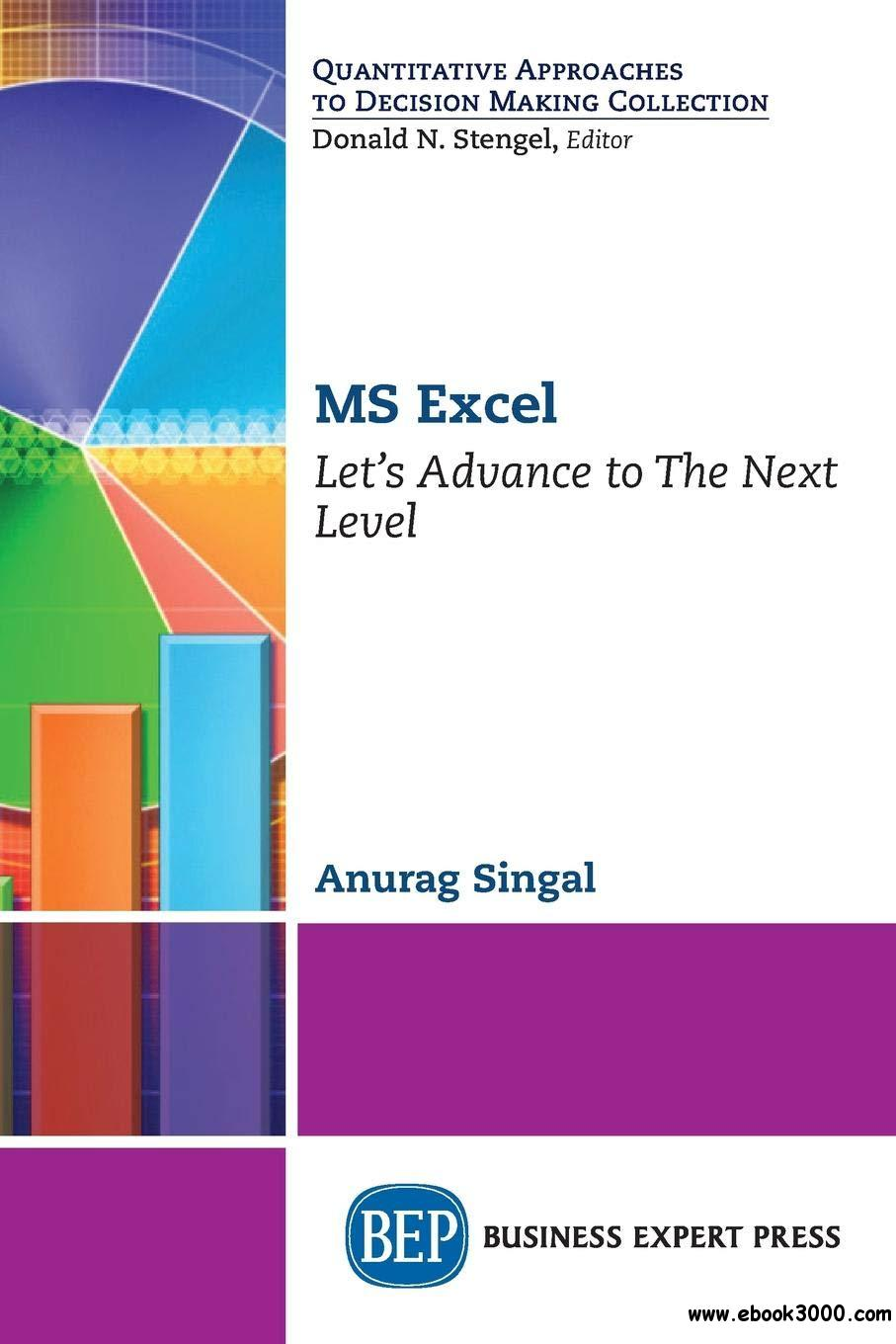 MS Excel: Let's Advance to The Next Level