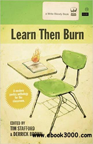 Learn Then Burn: A Modern Poetry Anthology for the Classroom