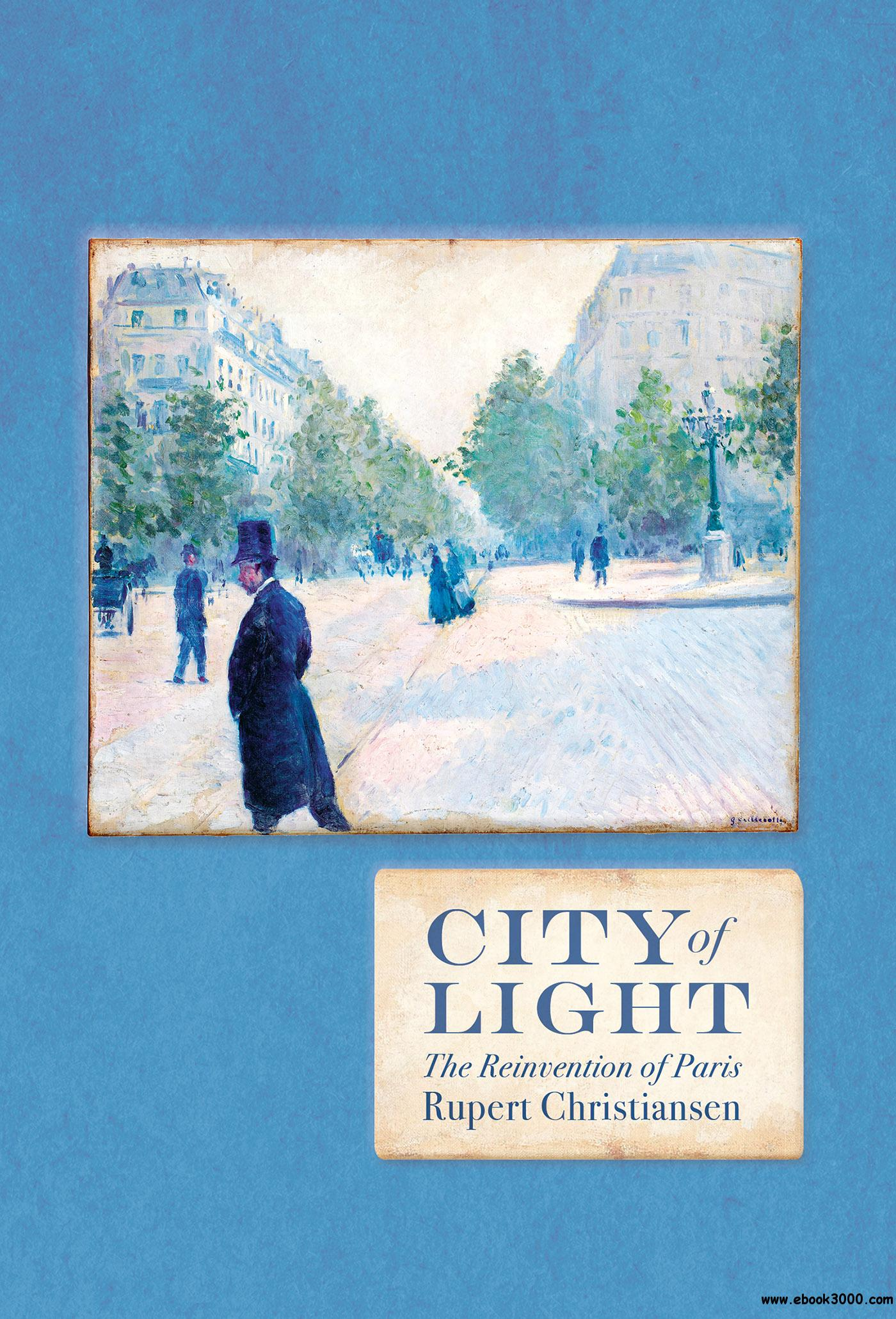 City of Light: The Rebuilding of Paris (The Landmark Library)
