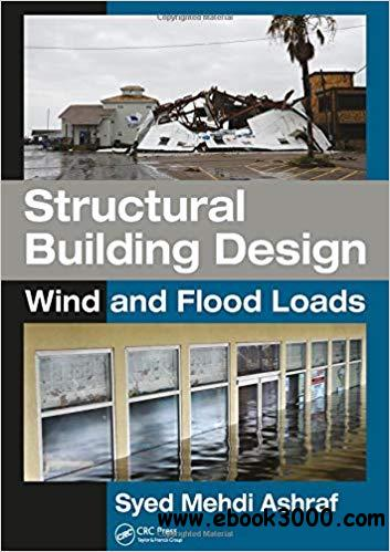 Structural Building Design: Wind and Flood Loads
