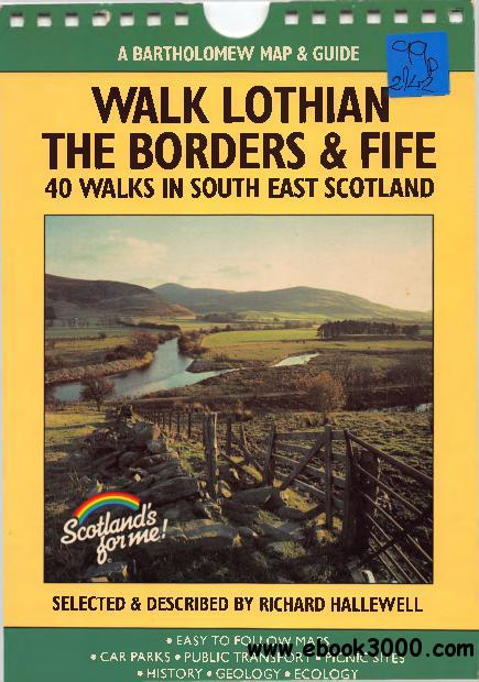 Walk Lothian, the Borders and Fife