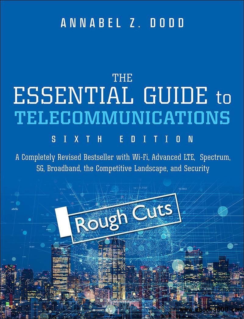 The Essential Guide to Telecommunication, 6th  Edition