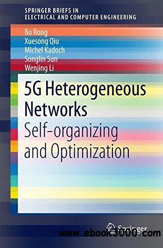 5G Heterogeneous Networks: Self-organizing and Optimization