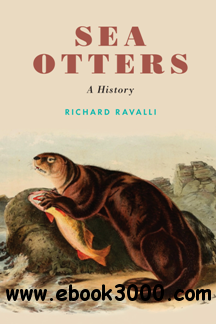 Sea Otters : A History
