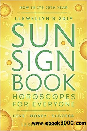 Llewellyn's 2019 Sun Sign Book: Horoscopes for Everyone