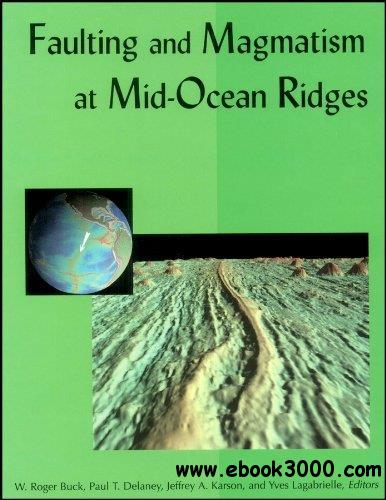 Faulting and Magmatism at Mid-Ocean Ridges