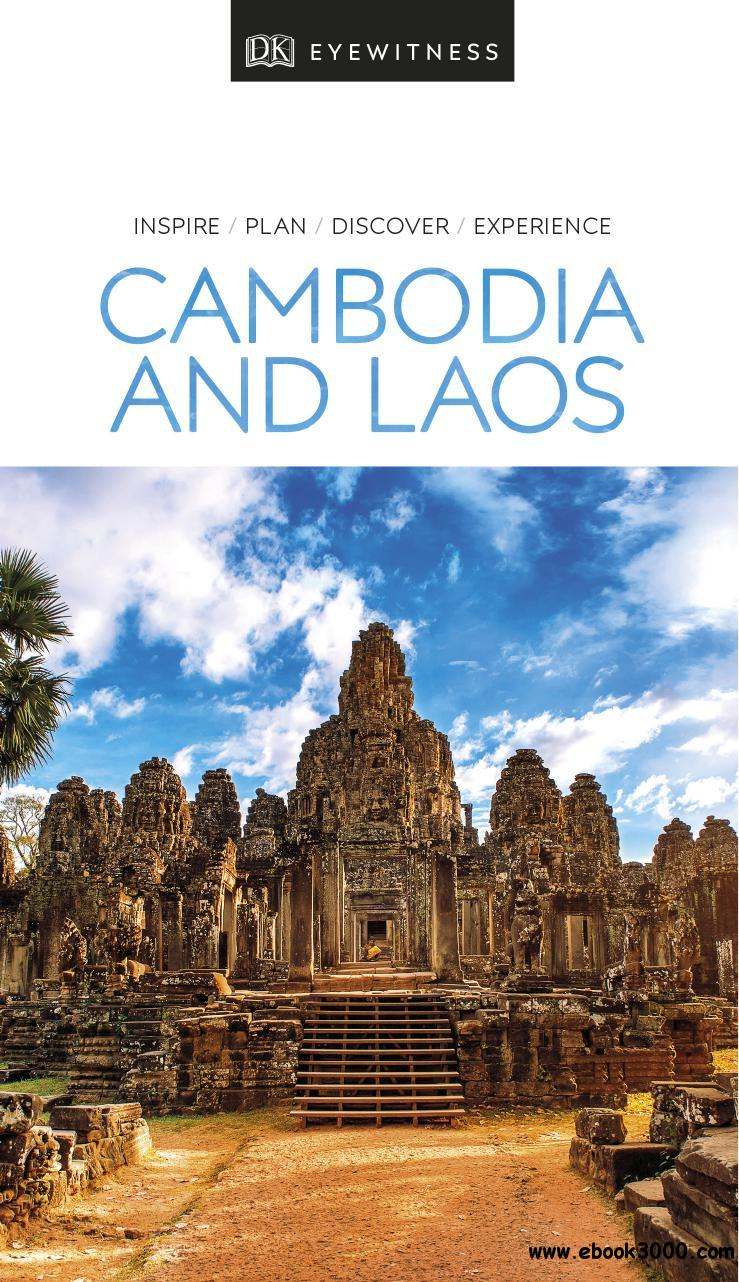 Cambodia and Laos (DK Eyewitness Travel Guide)