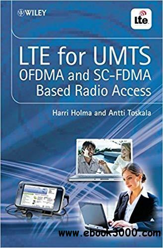 LTE for UMTS - OFDMA and SC-FDMA Based Radio Access