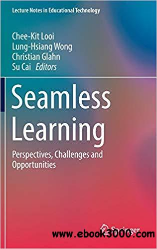 Seamless Learning: Perspectives, Challenges and Opportunities