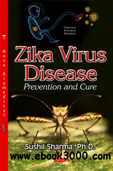 Zika Virus Disease : Prevention and Cure