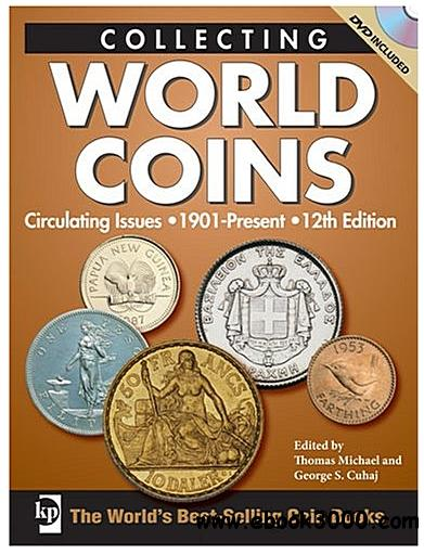 Collecting World Coins, Circulating Issues 1901-Present, 12th Edition