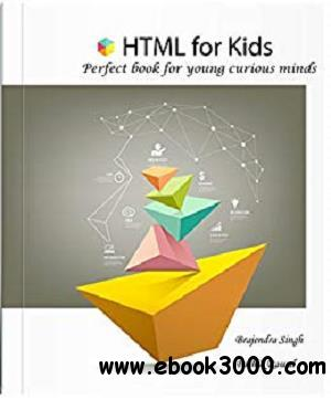 HTML for Kids: Learn HTML basics in simple steps