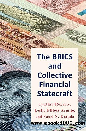 The BRICS and Collective Financial Statecraft