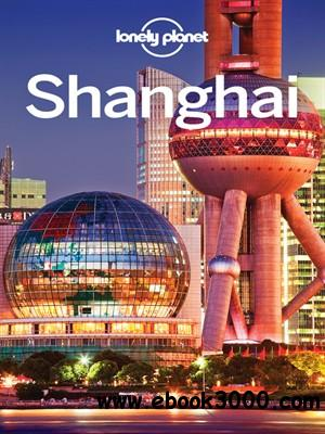 Lonely Planet Shanghai, 7 edition