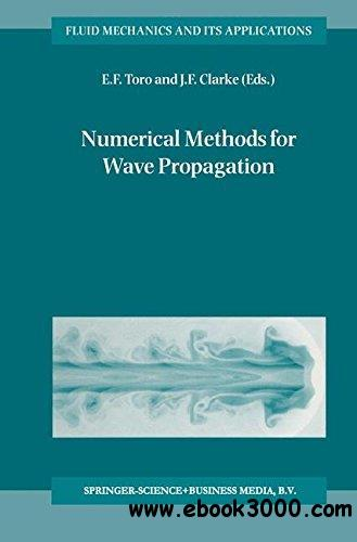 Numerical Methods for Wave Propagation: Selected Contributions from the Workshop held in Manchester, U.K., Containing the Harte