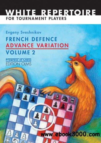 French Defence Advance Variation: Volume Two