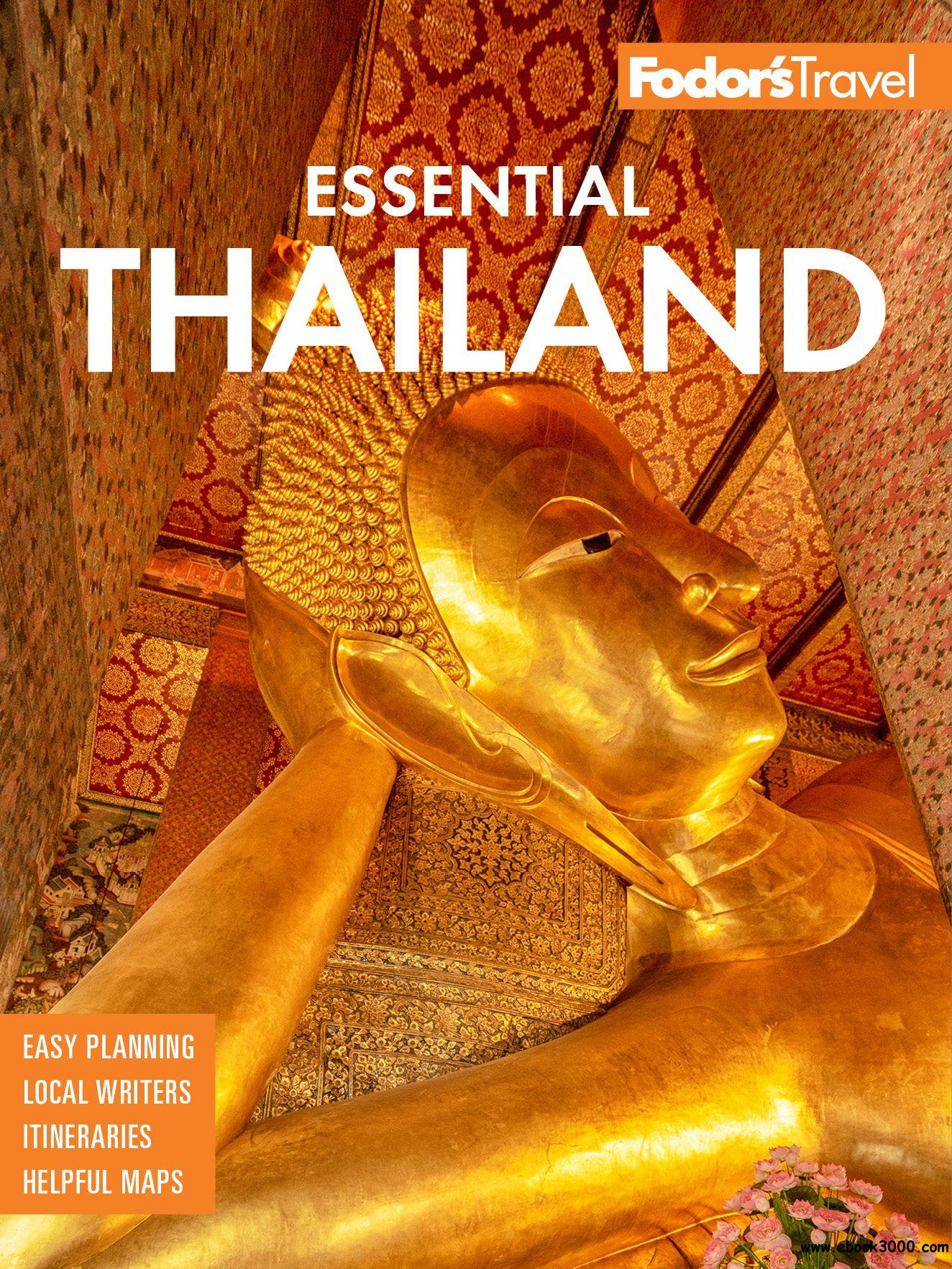 Fodor's Essential Thailand: with Myanmar (Burma), Cambodia & Laos (Full-color Travel Guide)