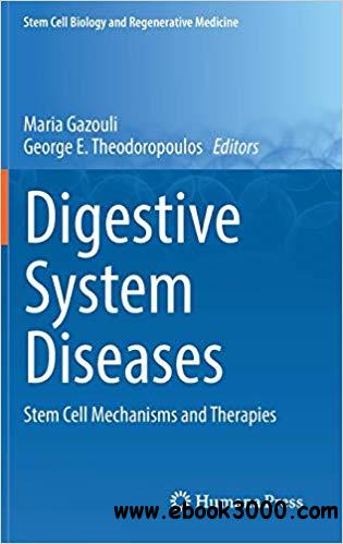 Digestive System Diseases: Stem Cell Mechanisms and Therapies