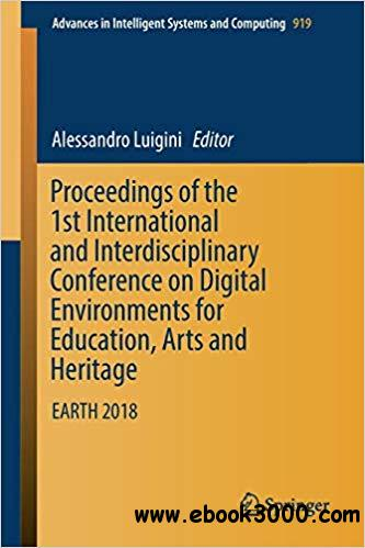 Proceedings of the 1st International and Interdisciplinary Conference on Digital Environments for Education, Arts and He