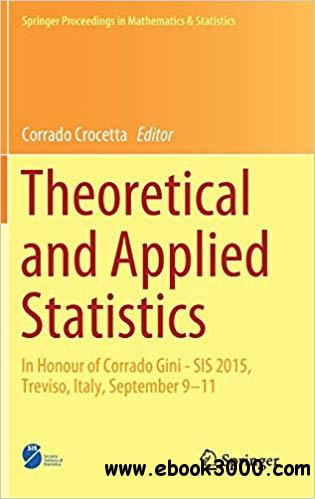 Theoretical and Applied Statistics: In Honour of Corrado Gini - SIS 2015, Treviso, Italy, September 9-11