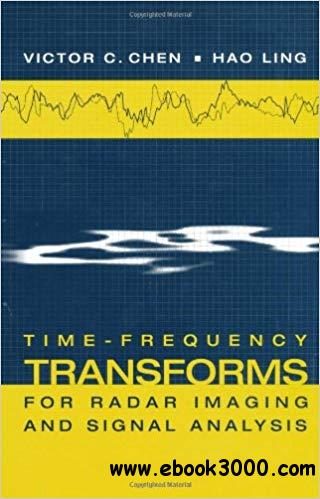 Time-Frequency Transforms for Radar Imaging and Signal Analysis