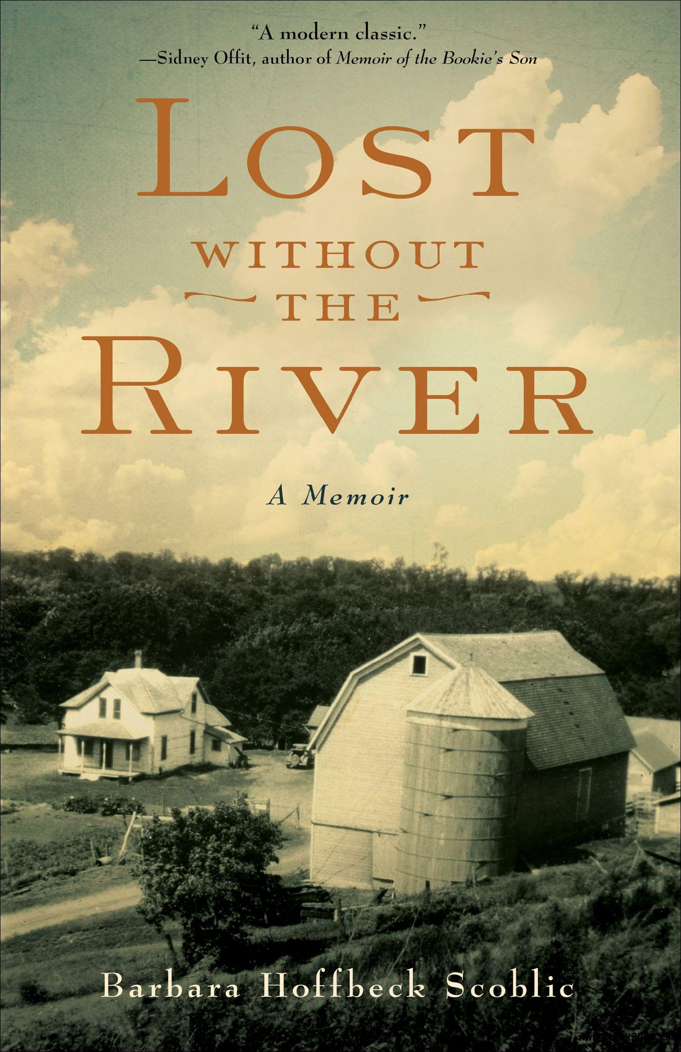 Lost Without the River: A Memoir