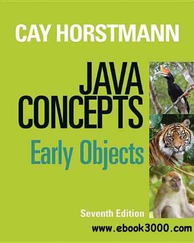 Java Concepts: Early Objects, 7th  Edition