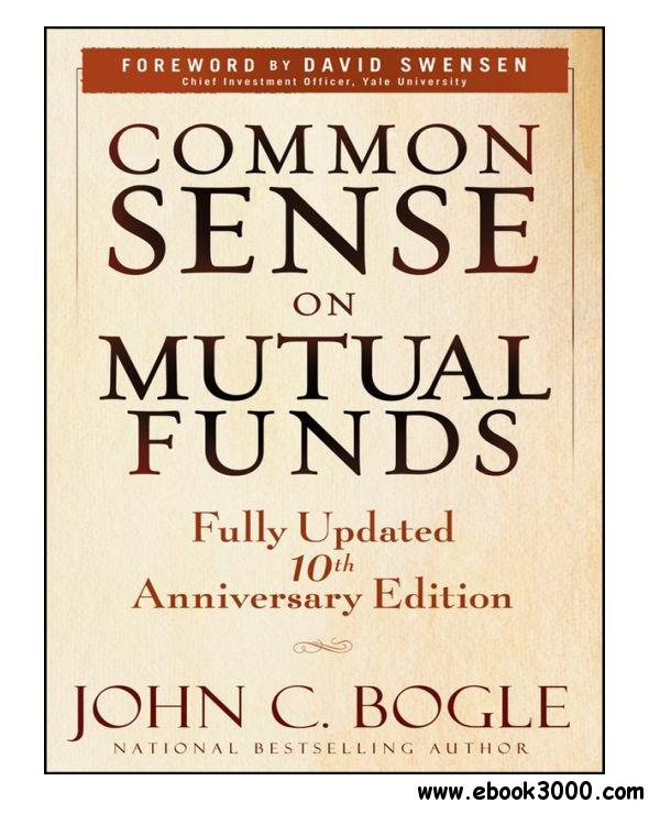 Common Sense on Mutual Funds, Updated 10th Anniversary  Edition, 2nd Edition