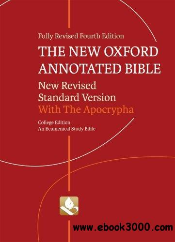 The New Oxford Annotated Bible with Apocrypha: New Revised Standard Version, Fourth Edition