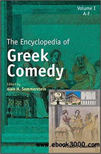 The Encyclopedia of Greek Comedy, 3 Volume Set