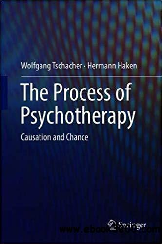 The Process of Psychotherapy: Causation and Chance