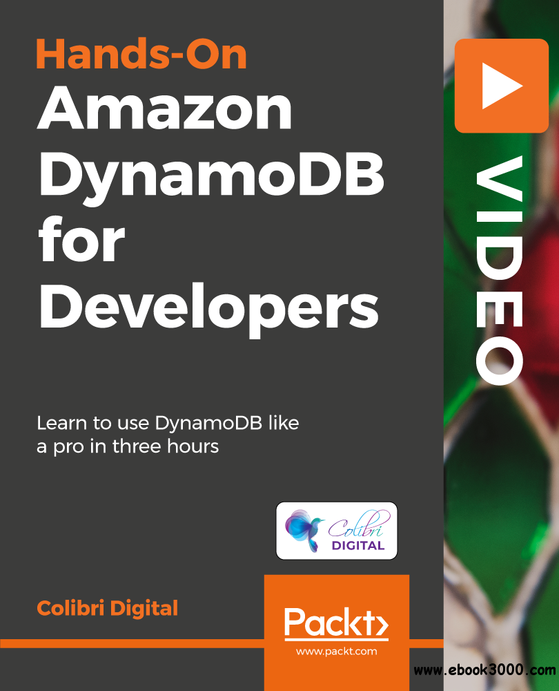 Hands-On Amazon DynamoDB for Developers