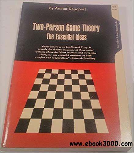 Two-Person Game Theory: The Essential Ideas