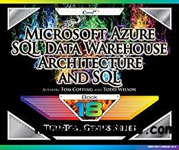 Microsoft Azure SQL Data Warehouse - Architecture and SQL