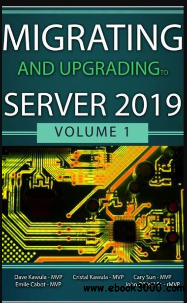 Migrating and Upgrading to Server 2019