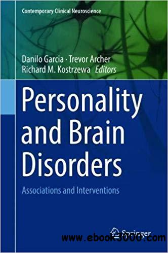 Personality and Brain Disorders: Associations and Interventions