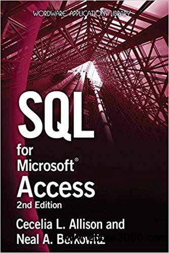 SQL for Microsoft Access (Wordware Applications Library) 2nd Edition