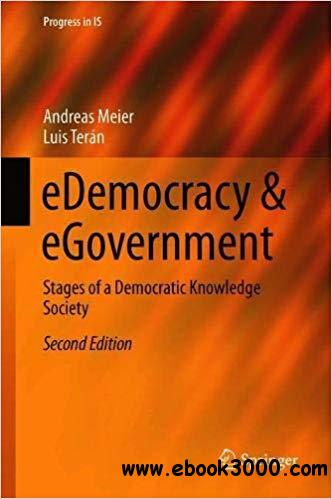 eDemocracy & eGovernment: Stages of a Democratic Knowledge Society, 2nd Edition