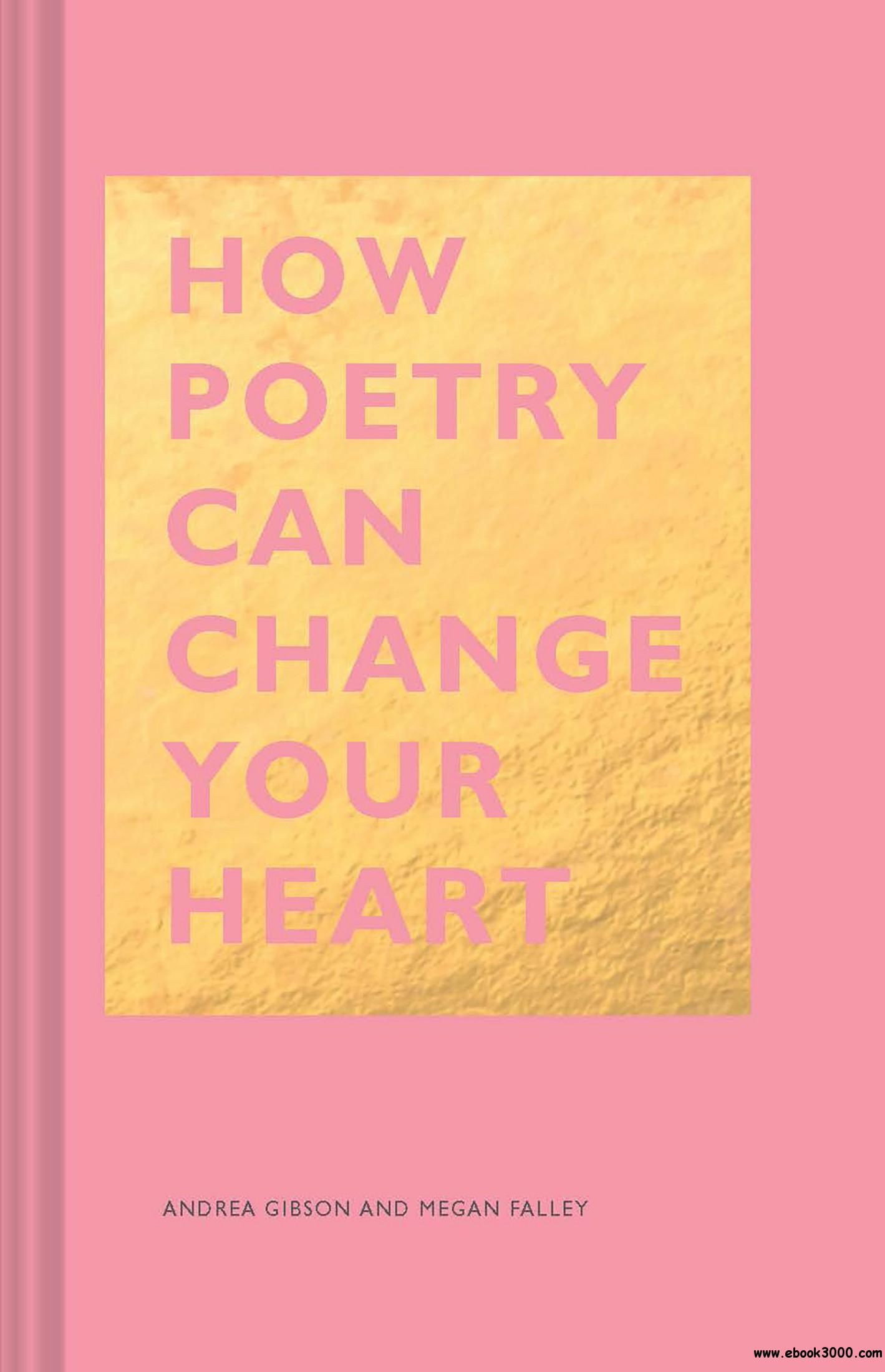 How Poetry Can Change Your Heart (The HOW)