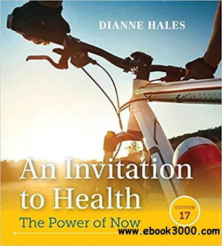 An Invitation to Health, 17th Edition