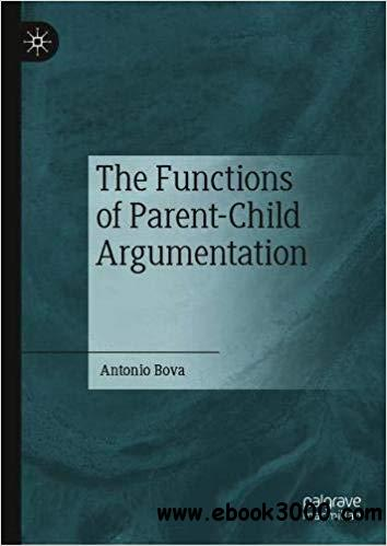 The Functions of Parent-Child Argumentation