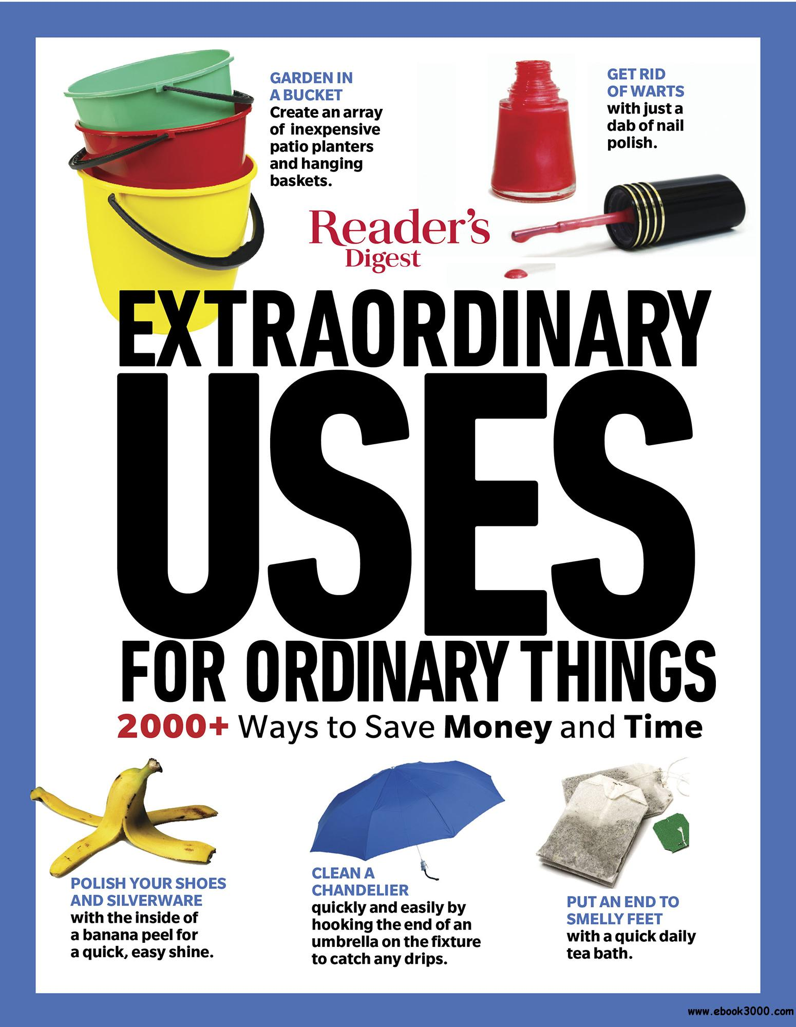 Reader's Digest Extraordinary Uses for Ordinary Things New Edition