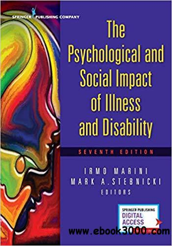 The Psychological and Social Impact of Illness and Disability: - Ed 7