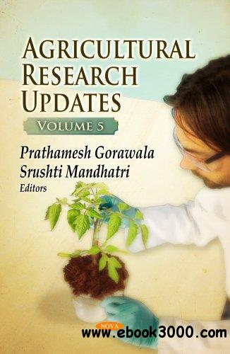 Agricultural Research Updates, Volume 5