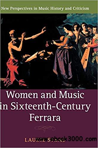 Women and Music in Sixteenth-Century Ferrara