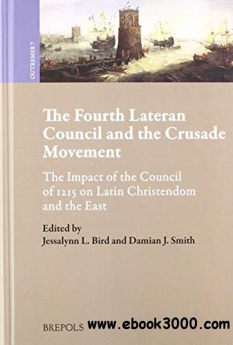 The Fourth Lateran Council and the Crusade Movement