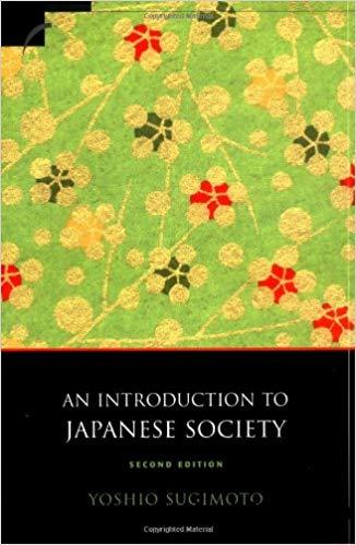 An Introduction to Japanese Society, Second Edition Ed 2