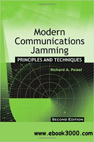 Modern Communications Jamming: Principles and Techniques, Second Edition  Ed 2