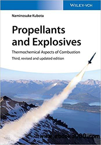 Propellants and Explosives: Thermochemical Aspects of Combustion  Ed 3